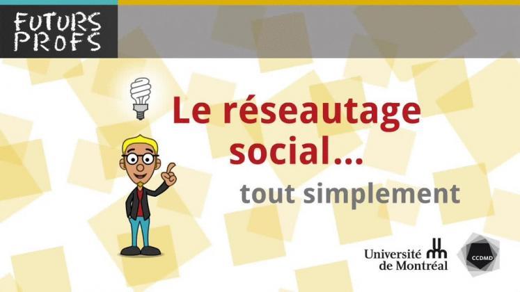 Vidéo : Réseautage social, tout simplement (Le)