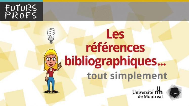 Vidéo : Références bibliographiques, tout simplement (Les)